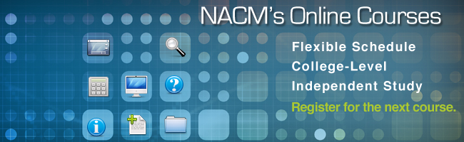 NACM Online Courses: liens and bond claims, credit law, international credit risk management